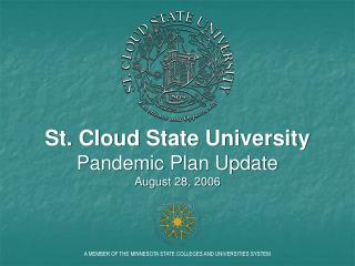St. Cloud State University Pandemic Plan Update August 28, 2006