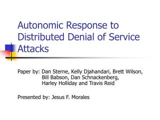 Autonomic Response to Distributed Denial of Service Attacks