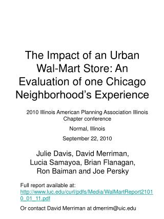The Impact of an Urban Wal-Mart Store: An Evaluation of one Chicago Neighborhood's Experience