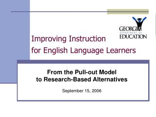 Improving Instruction              for English Language Learners