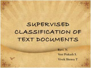 SUPERVISED CLASSIFICATION OF TEXT DOCUMENTS