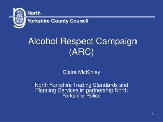Alcohol Respect Campaign (ARC)