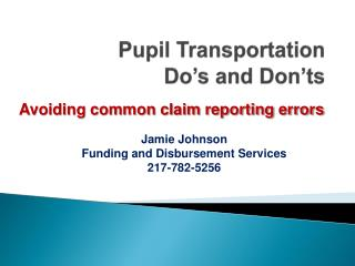 Pupil Transportation  Do's and Don'ts