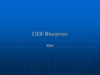 J2EE Blueprints
