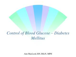 Control of Blood Glucose – Diabetes Mellitus