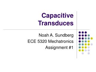 Capacitive Transduces