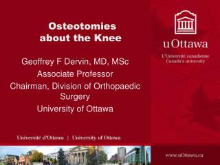 Osteotomies about the Knee