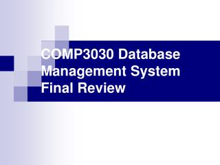 COMP3030 Database Management System Final Review