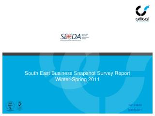 South East Business Snapshot Survey Report Winter-Spring 2011
