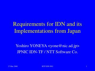 Requirements for IDN and its Implementations from Japan