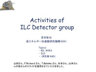 Activities of  ILC Detector group