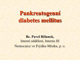 Pankreatogenní  diabetes mellitus