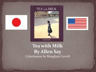 Tea with Milk By Allen Say Cyberlesson by Meaghan Carroll