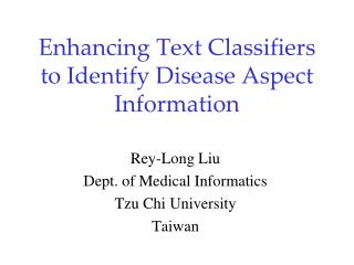 Enhancing Text Classifiers to Identify Disease Aspect Information