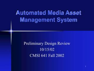 Automated Media Asset Management System