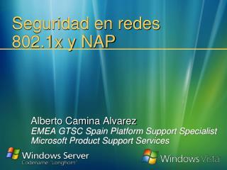 Seguridad en redes 802.1x y NAP