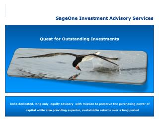 Quest  for Outstanding Investments