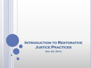 Introduction to Restorative Justice Practices
