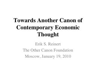 Towards Another Canon of Contemporary Economic Thought
