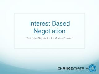 Interest Based Negotiation