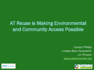 AT Reuse is Making Environmental and Community Access Possible