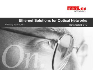 Ethernet Solutions for Optical Networks