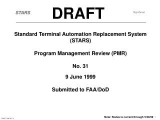 Standard Terminal Automation Replacement System (STARS) Program Management Review (PMR) No. 31