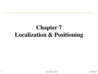 Chapter 7 Localization & Positioning