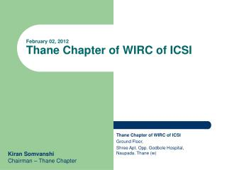 February 02, 2012 Thane Chapter of WIRC of ICSI