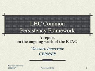 LHC Common Persistency Framework