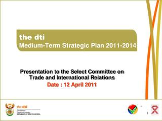 the dti Medium-Term Strategic Plan 2011-2014