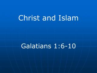 Christ and Islam