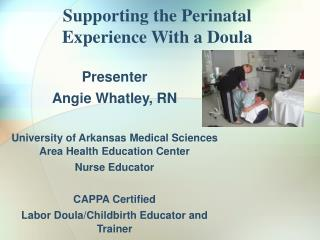 Supporting the Perinatal Experience With a Doula