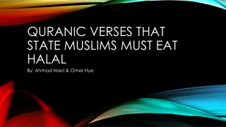 Quranic Verses That State Muslims Must Eat Halal