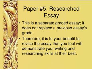 Paper #5: Researched Essay