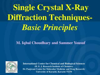 Single Crystal X-Ray Diffraction Techniques-  Basic Principles