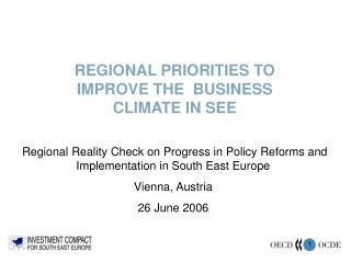 REGIONAL PRIORITIES TO IMPROVE THE  BUSINESS CLIMATE IN SEE