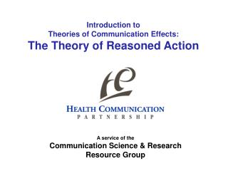 Introduction to Theories of Communication Effects: The Theory of Reasoned Action