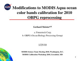 Modifications to MODIS Aqua ocean color bands calibration for 2010 OBPG reprocessing