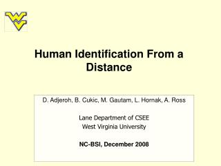 Human Identification From a Distance