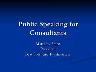 Public Speaking for Consultants