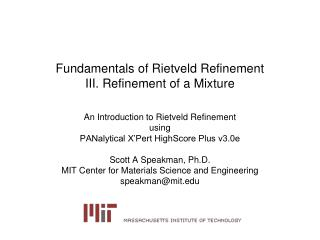 Fundamentals of Rietveld Refinement III. Refinement of a Mixture