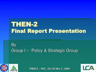 THEN-2 Final Report Presentation
