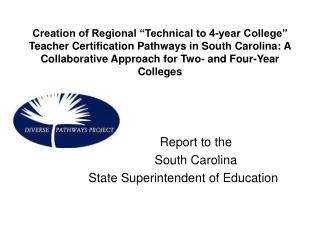 Report to the  South Carolina  State Superintendent of Education