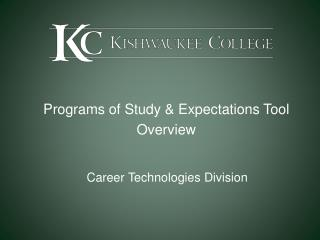Programs of Study & Expectations Tool Overview