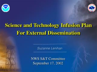 Science and Technology Infusion Plan For External Dissemination
