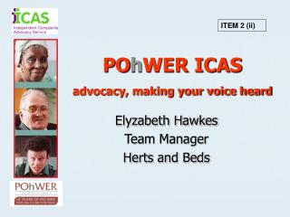 PO h WER ICAS advocacy, making your voice heard
