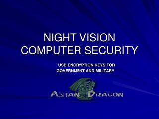 NIGHT VISION COMPUTER SECURITY