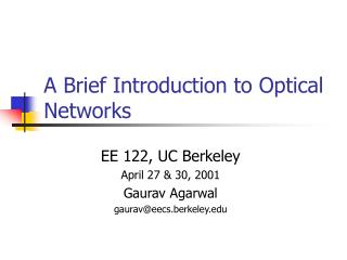 A Brief Introduction to Optical Networks