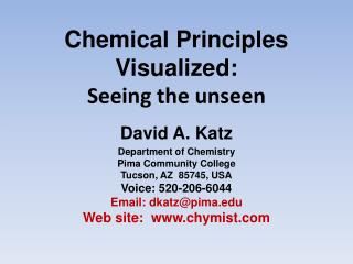 Chemical Principles Visualized: Seeing the unseen